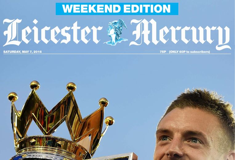 Leicester Mercury covers Premier League victory celebrations with 160-page Sunday edition