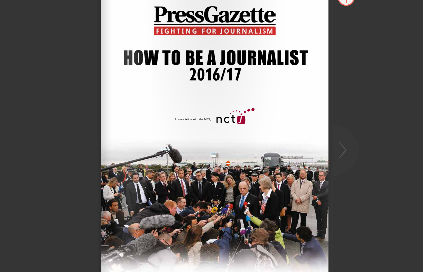 How to Be  a Journalist 2016/17: Free magazine plus directory of journalism training providers