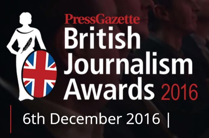 2016 British Journalism Awards finalists revealed: 'A timely reminder of the good journalists do'