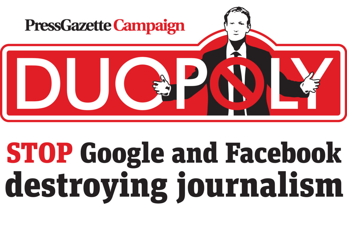 Press Gazette launches Duopoly campaign to stop Google and Facebook destroying journalism