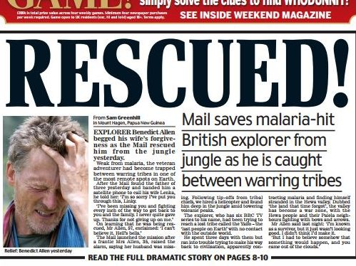 Explorer Benedict Allen thanks Daily Mail's Sam Greenhill for possibly saving his life by chartering rescue helicopter