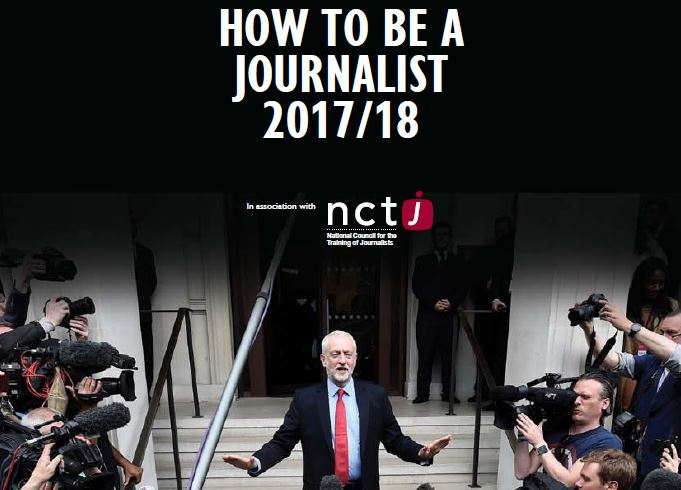 How to be a journalist: Read Press Gazette's 2017/18 guide to journalism training produced in association with the NCTJ