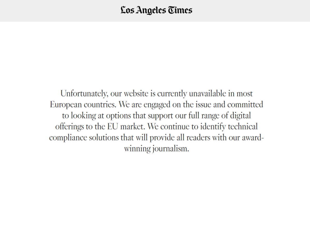 LA Times and other US news websites still unavailable to UK readers one month after GDPR data protection rules came into force
