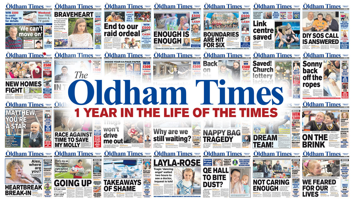 Oldham Times editor says successful first year in print shows 'just how important having a local paper fighting for its community still is'