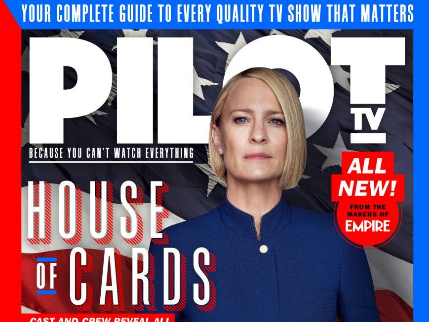 Bauer Media's new Pilot TV magazine to publish quarterly in pack with Empire despite standalone launch