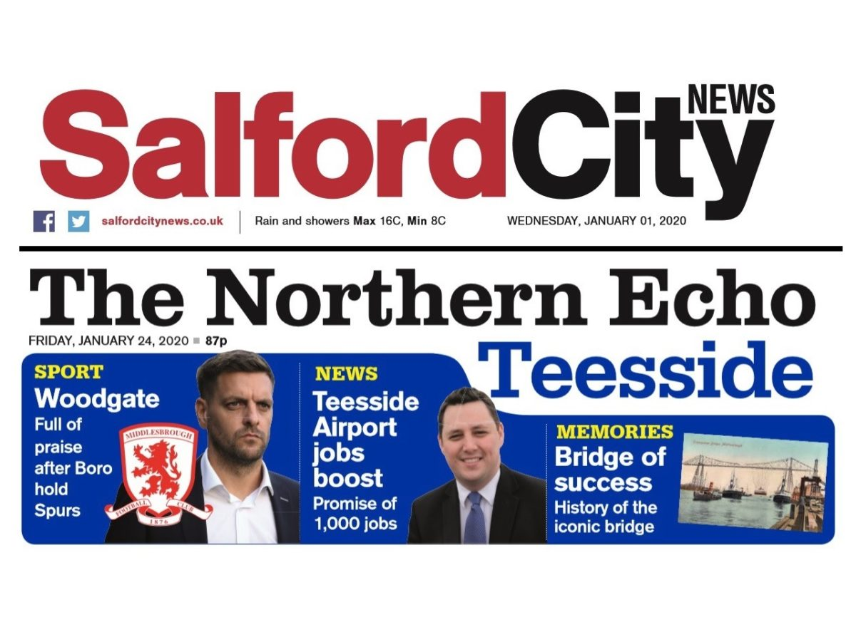 Newsquest to launch new Salford weekly and Teesside edition of Northern Echo