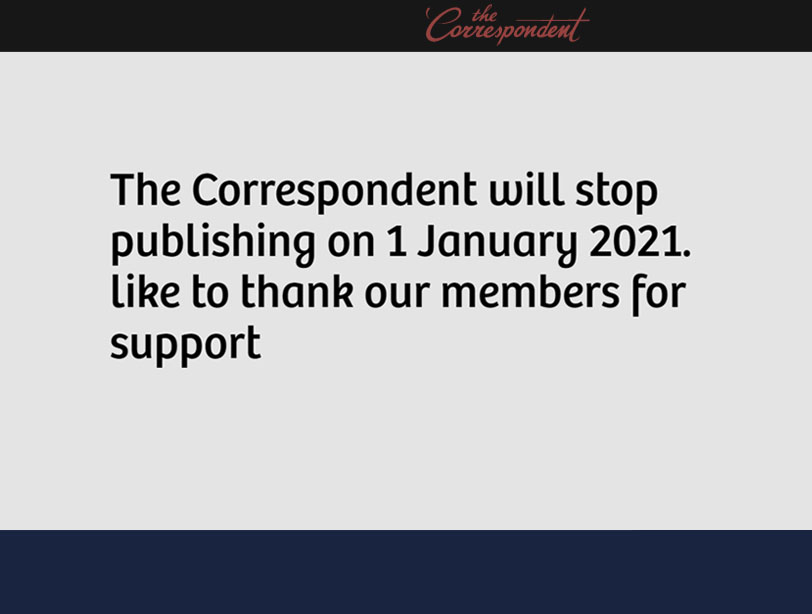 Member-funded The Correspondent closes after Covid-19 news cycle made model 'unsustainable'
