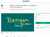 'Slow news' venture Tortoise Media quick to smash fundraising target of £75,000 within hours of launch